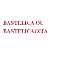 Cheeses of the world - Bastelica ou Bastelicaccia