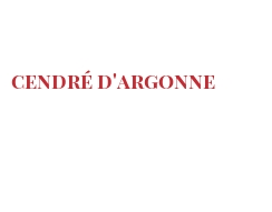 Cheeses of the world - Cendré d'Argonne