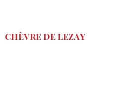 Cheeses of the world - Chèvre de Lezay