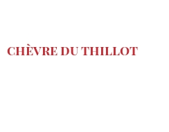 Cheeses of the world - Chèvre du Thillot