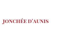 Cheeses of the world - Jonchée d'Aunis