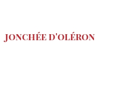 Cheeses of the world - Jonchée d'Oléron