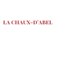 Cheeses of the world - La Chaux-d'Abel