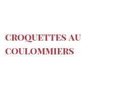 Recipe Croquettes au Coulommiers