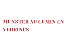 Recipe Munster au cumin en Verrines