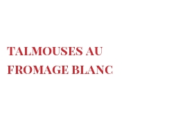 Recette Talmouses au Fromage blanc