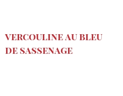 Recipe Vercouline au Bleu de Sassenage