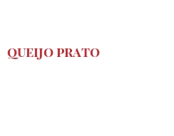 Cheeses of the world - Queijo Prato