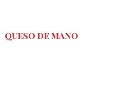 Cheeses of the world - Queso de mano