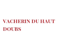Cheeses of the world - Vacherin du Haut Doubs