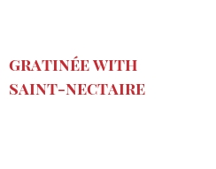 Recipe Gratinée with Saint-Nectaire